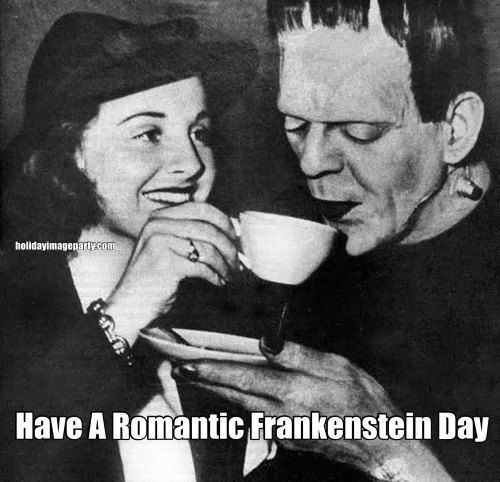 Have A Romantic Frankenstein Day