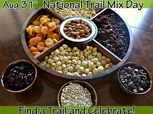 Aug 31st National Trail Mix Day
