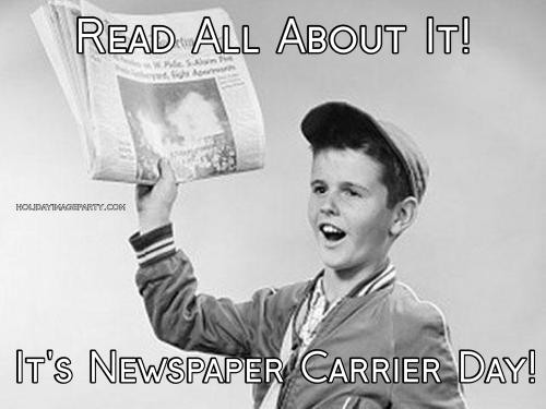 Read All About It! It's Newspaper Carrier Day!