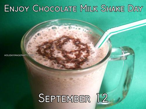 Enjoy Chocolate Milk Shake Day September 12