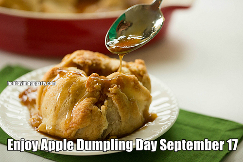 Enjoy Apple Dumpling Day September 17