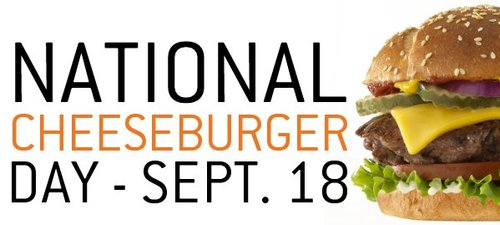 National Cheeseburger Day Sept 18
