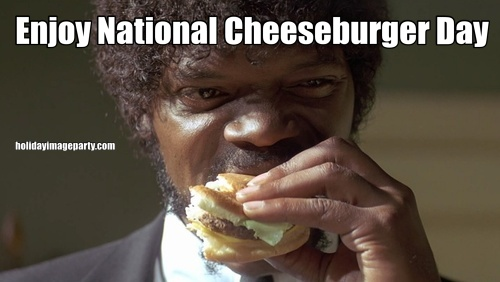 Enjoy National Cheeseburger Day