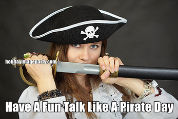 Have A Fun Talk Like A Pirate Day
