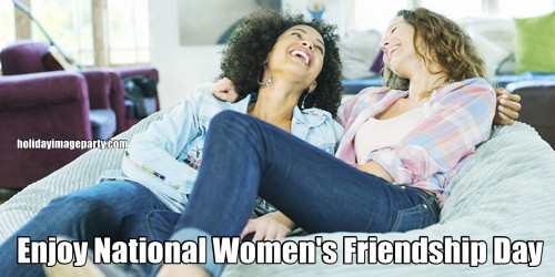Enjoy National Women's Friendship Day