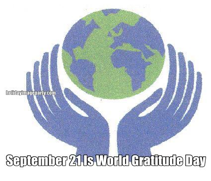 September 21 Is World Gratitude Day