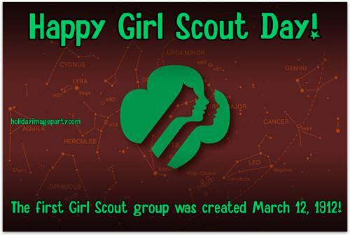 Happy Girl Scout Day! The first Girl Scout group was created March 12, 1912!