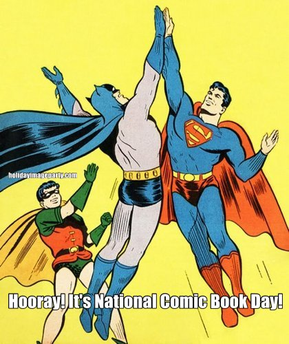 Hooray! It's National Comic Book Day!