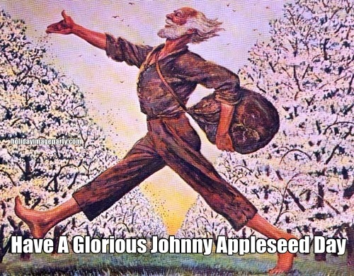 Have A Glorious Johnny Appleseed Day