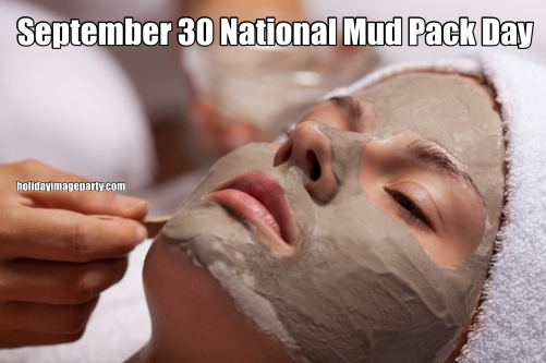 September 30 National Mud Pack Day