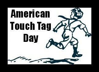 American Touch Tag Day