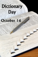 Dictionary Day October 16