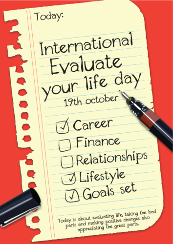 International Evaluate Your Life Day 19th October