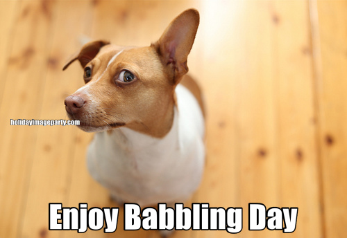 Enjoy Babbling Day