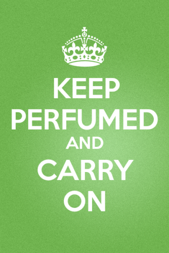 Keep Perfumed And Carry On