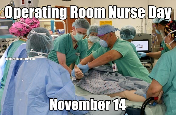 Operating Room Nurse Day November 14