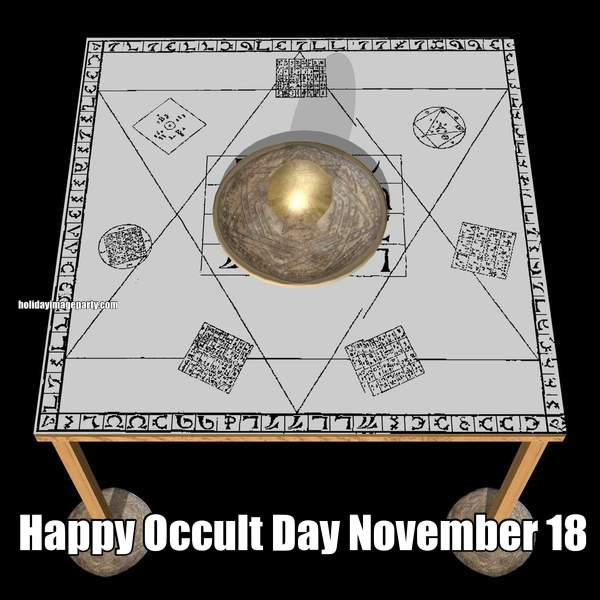 Happy Occult Day November 18