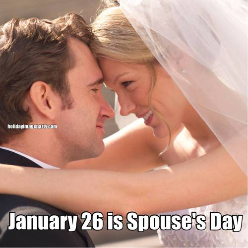January 26 is Spouse's Day