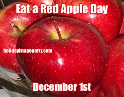 Eat a Red Apple Day December 1st