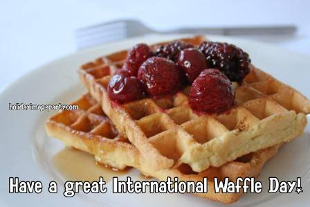 Have a great International Waffle Day!