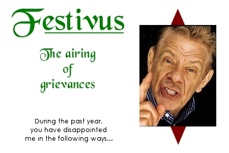 Festivus the airing of grievances