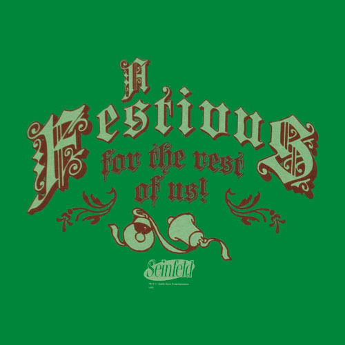 A Festivus for the rest of us