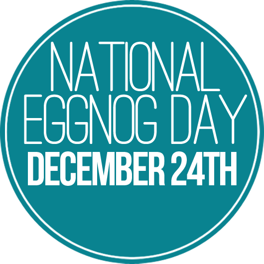 National Eggnog Day December 24th