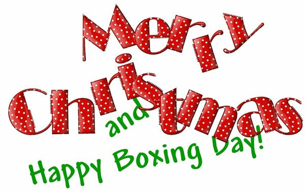 Merry Christmas and Happy Boxing Day