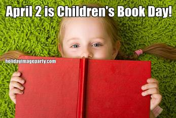 April 2 is Children's Book Day!