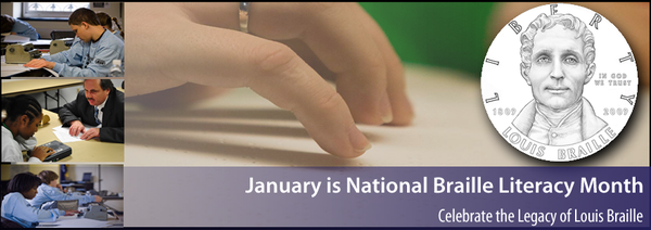January is National Braille Literacy Month
