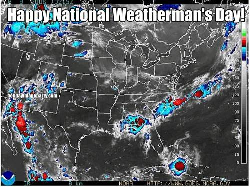 Happy National Weatherman's Day!