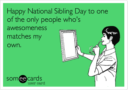 National Sibling Day - Images Details