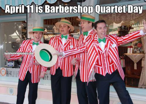 April 11 is Barbershop Quartet Day