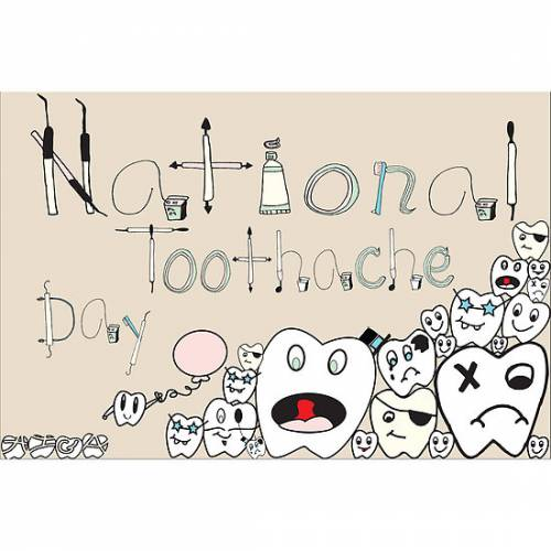 National Toothache Day