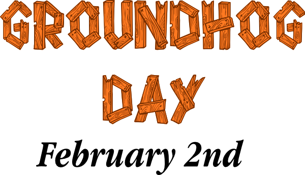 Groundhog Day February 2nd