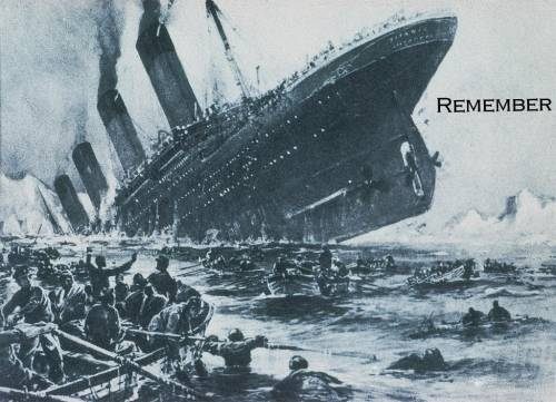 Remember The Titanic