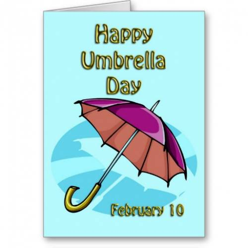 Happy Umbrella Day February 10