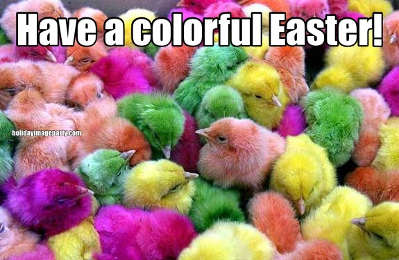 Have a colorful Easter!