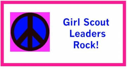 Girl Scout Leaders Rock!
