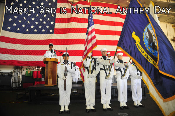 March 3rd is National Anthem Day
