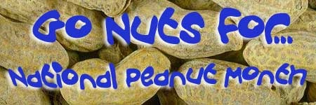 Go nuts for National Peanut Month