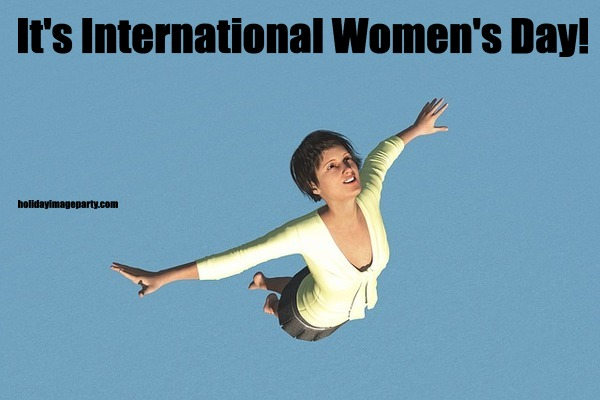 It's International Women's Day!