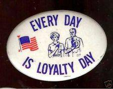 Every Day is Loyalty Day
