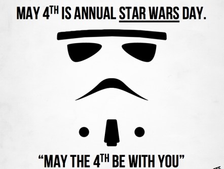 May 4th is annual Star Wars Day