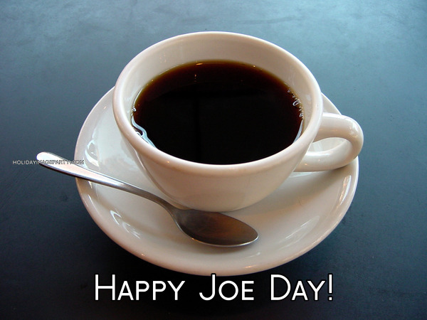 Happy Joe Day!