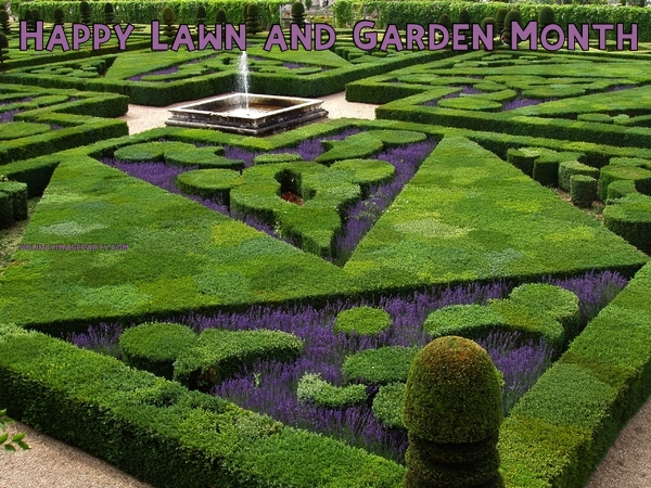 Happy Lawn and Garden Month