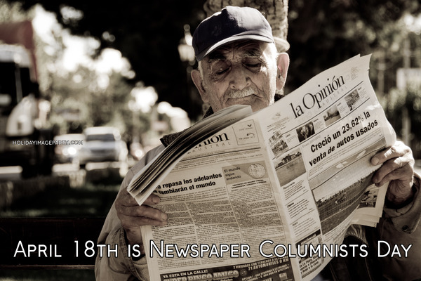 April 18th is Newspaper Columnists Day