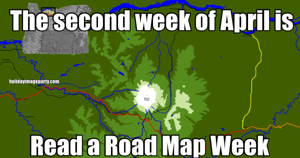 The second week of April is Read a Road Map Week
