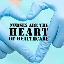 Nurses are the heart of healthcare