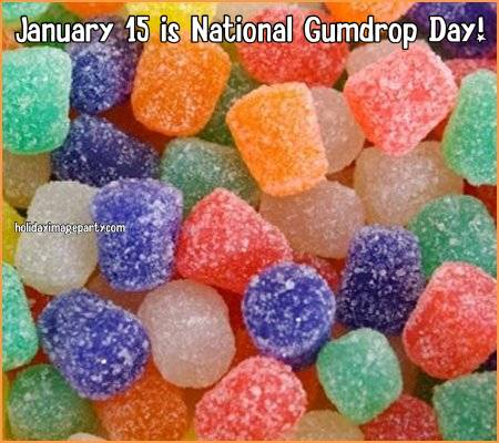January 15 is National Gumdrop Day!